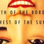 La sud de graniță, la vest de soare